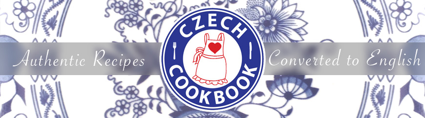 Czech Cookbook - Video Recipes in English - US Measurements - US Ingredients